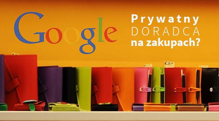 Prywatny doradca na zakupach? – Google Shopping Feed