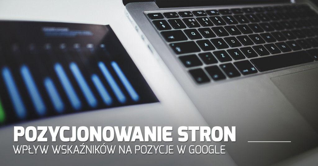 Wpływ wskaźników na pozycje w Google według raportu Backlinko