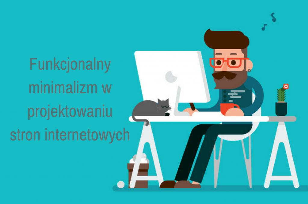 Funkcjonalny minimalizm w projektowaniu stron internetowych