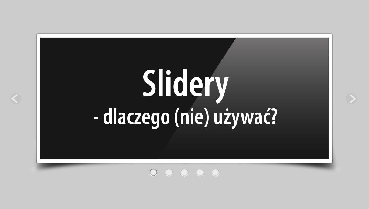 Slidery – dlaczego (nie?) UŻYWAĆ