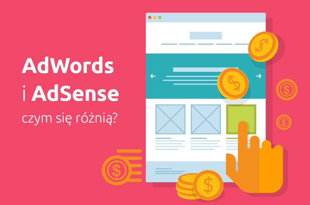 AdWords i AdSense czym się różnią?