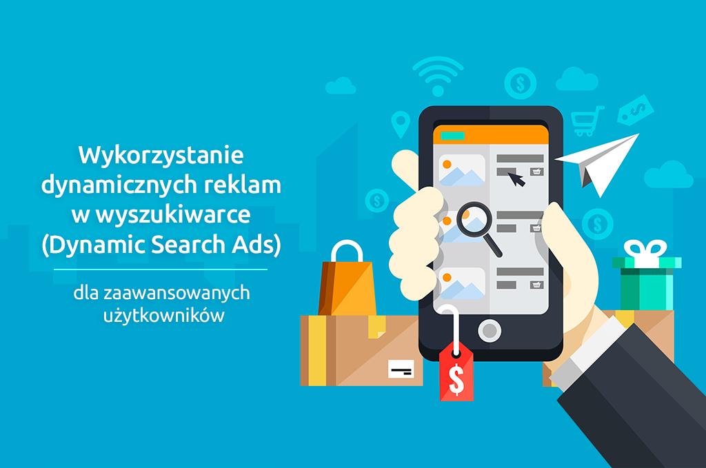 Wykorzystanie dynamicznych reklam w wyszukiwarce (DSA) dla zaawansowanych użytkowników