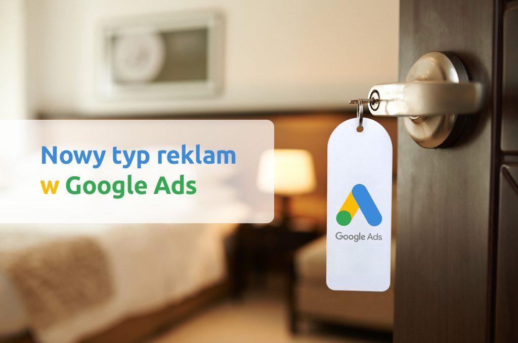Google wprowadza nowy typ reklam w Google Ads