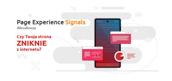 Aktualizacji Page Experience Signals – co oznacza dla Ciebie?